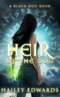 Heir of the Dog: Black Dog # 2 by Hailey Edwards with Excerpt and Giveaway
