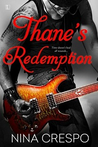 Thane's Redemption: The Song # 1 by Nina Crespo with Excerpt and GIveaway