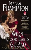 When Good Earls Go Bad: Dukes Behaving Badly # 1.5 by Megan Frampton with Excerpt and GIveaway