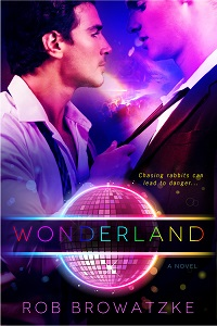 Wonderland by Rob Browatzke with Excerpt and Giveaway