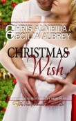 Christmas Wish: Countermeasure, Bytes of Life # 7 by Chris Almeida and Cecilia Aubrey