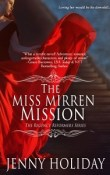 The Miss Mirren Mission: Regency Reformers # 1 by Jenny Holiday