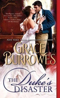 The Duke's Disaster by Grace Burrowes with Excerpt