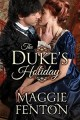 The Duke's Holiday by Maggie Fenton