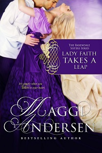 Lady Faith Takes a Leap: The Baxendale Sisters by Maggi Andersen
