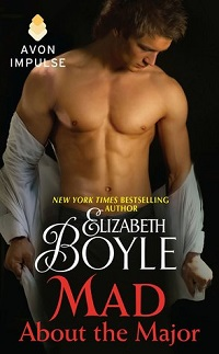 Mad About the Major: Bachelor Chronicles # 8.5 by Elizabeth Boyle with Excerpt and Giveaway