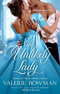 The Unlikely Lady: Playful Brides #3 by Valerie Bowman