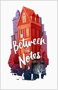 Between the Notes by Sharon Huss Roat