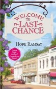 Welcome to Last Chance: Last Chance #1 by Hope Ramsay