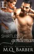 Her Shirtless Gentleman: Tie Me Up #1 by M.Q. Barber with Excerpt