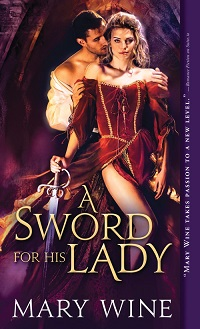 A Sword for His Lady: Courtly Love #1 by Mary Wine