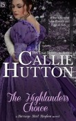 The Highlander's Choice: Marriage Mart Mayhem #5 by Callie Hutton