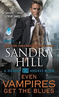 Even Vampires Get the Blues: Deadly Angels #6 by Sandra Hill