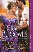 Tremaine's True Love: True Gentlemen #1 by Grace Burrowes