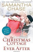 The Christmas Cottage / Ever After by Samantha Chase