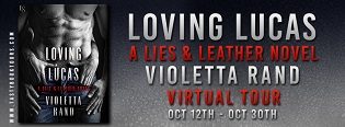 Loving Lucas: Lies & Leather #1 by Violetta Rand with Excerpt and Giveaway