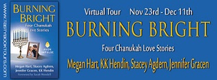 Burning Bright: Four Chanukah Love Stories by Megan Hart, KK Hendin, Stacey Agdern and Jennifer Gracen with Giveaway