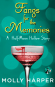 Fangs for the Memories: Half-Moon Hollow #4.5 by Molly Harper