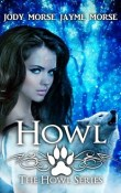 AudioBook Review ~ Howl: Howl #1 by Jody Morse & Jayme Morse