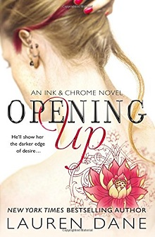 AudioBook Review ~ Opening Up: Ink & Chrome #1 by Lauren Dane