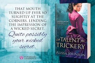 A Talent for Trickery: The Thief-Takers #1 by Alissa Johnson with Guest Post and Giveaway