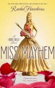AudioBook Review ~ Miss Mayhem: Rebel Belle #2 by Rachel Hawkins