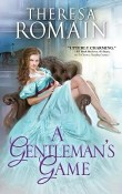 A Gentleman's Game: Romance of the Turf #1 by Theresa Romain
