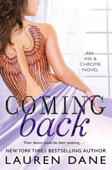 Coming Back: Ink & Chrome #3 by Lauren Dane
