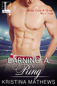 Earning a Ring : More Than A Game #4 by Kristina Mathews with Giveaway