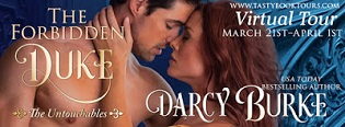 The Forbidden Duke: The Untouchables #1 by Darcy Burke with Giveaway