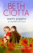 Marry Poppins: Impossible Dream #3 by Beth Ciotta with Giveaway