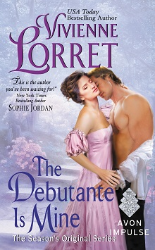 The Debutante Is Mine: Season's Original #1 by Vivienne Lorret with Giveaway