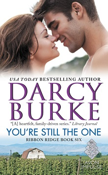 You're Still the One: Ribbon Ridge #6 by Darcy Burke with Giveaway