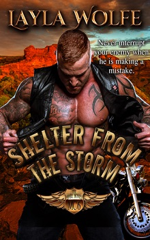 Shelter From The Storm: The Bare Bones MC #6 by Layla Wolfe