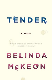 Tender by Belinda McKeon