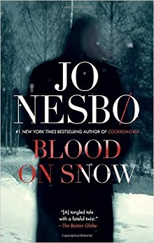 Blood on Snow: Blood on Snow #1 by Jo Nesbo