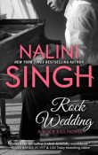 Rock Wedding: Rock Kiss #4 by Nalini Singh