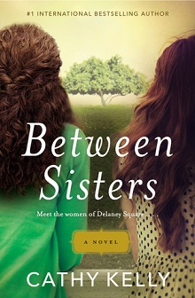 Between Sisters by Cathy Kelly