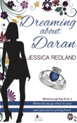 Dreaming About Daran: Whitsborough Bay #3 by Jessica Redland
