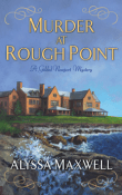 Murder at Rough Point: Gilded Newport Mysteries #4 by Alyssa Maxwell