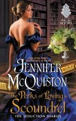 The Perks of Loving a Scoundrel: Seduction Diaries #3 by Jennifer McQuiston