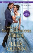 When a Marquis Chooses a Bride: The Worthingtons #2 by Ella Quinn
