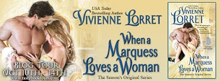 When a Marquess Loves a Woman: Season's Original #3 by Vivienne Lorret