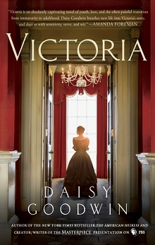 Victoria by Daisy Goodwin