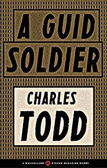 A Guid Soldier: Inspector Ian Rutledge # 0.6 by Charles Todd