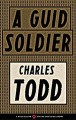 a-guid-soldier-by-charles-todd