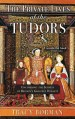 the-private-lives-of-the-tudors-by-tracy-borman