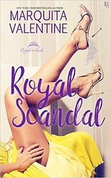 Royal Scandal: Royals in Exile #1 by Marquita Valentine