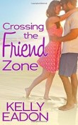 Crossing the Friend Zone: Belmont Beach Brides #3 by Kelly Eadon