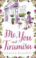 Me You and Tiramisu by Charlotte Butterfield